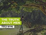 The Truth About Men al estilo de Tracy Byrd