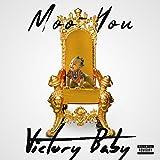Victory Baby [Explicit]