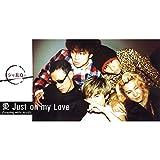 愛 Just on my Love