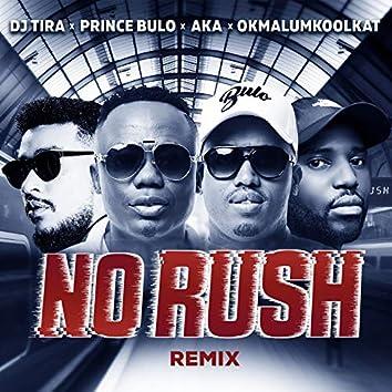 No Rush (Remix)