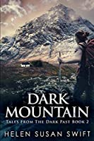 Dark Mountain: Large Print Edition