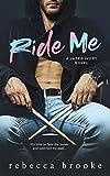 Ride Me: A Rockstar Romance (Jaded Ivory Book 2)