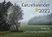 Kanzelkalender 2022 (Tischkalender 2022 DIN A5 quer): Im Revier - Landschaften mit Hochsitz (Monatskalender, 14 Seiten )