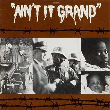 Ain't It Grand