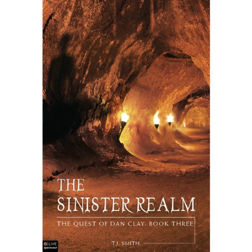 The Sinister Realm: The Quest of Dan Clay, Book Three audiobook cover art
