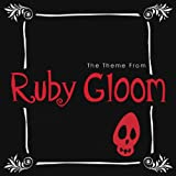 The Theme (From 'Ruby Gloom')