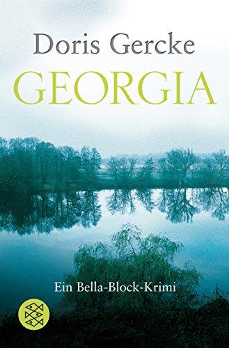 Georgia. Ein Bella-Block-Krimi.