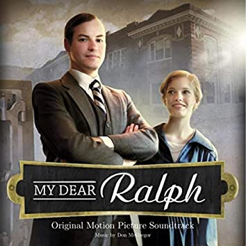 My Dear Ralph (Original Motion Picture Soundtrack)