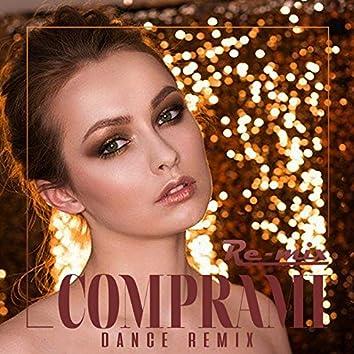Comprami (Dance Remix)