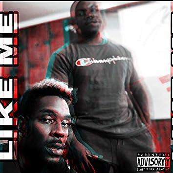 Like Me (feat. Clyde Barrow)