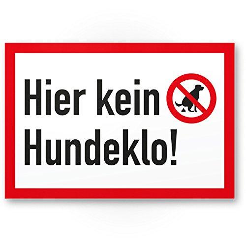 Hier Kein Hundeklo/Keine Hundetoilette - Wiese, Kunststoff Schild Hunde kacken verboten - Verbotsschild/Hundeverbotsschild, Verbot Hundeklo/Hundekot/Hundehaufen