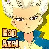 Rap de Axel Blaze. El Delantero de Fuego