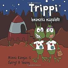 Trippi (Finnish Edition)