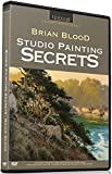 Brian Blood: Studio Painting Secrets [DVD]