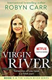 Virgin River: The unmissable romance of 2021 and the story behind the Netflix original series. Series 3 streaming now! Read Mel and Jack's story first (A Virgin River Novel, Book 1) (English Edition)