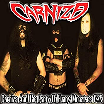 Carniza And The Party Of Funny Monsters 1998