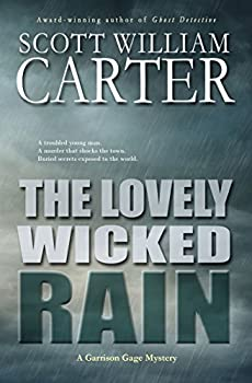The Lovely Wicked Rain  An Oregon Coast Mystery  Garrison Gage Series Book 3