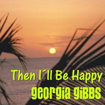 Then I'll Be Happy