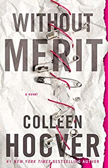 Without Merit: A Novel by [Colleen Hoover]
