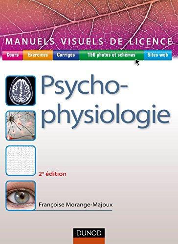 Manuel visuel de psychophysiologie - 2e éd. (Manuels visuels de Licence) (French Edition)