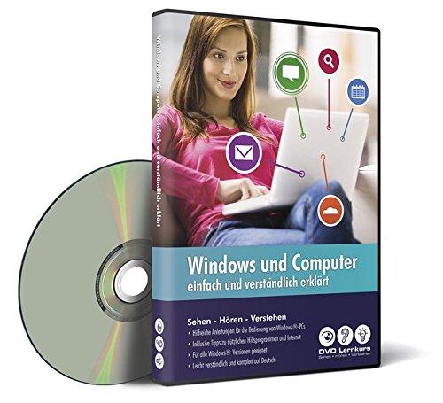 Windows und Computer - einfach und verständlich erklärt - Der umfassende Lernkurs (PC+Mac+iPad)