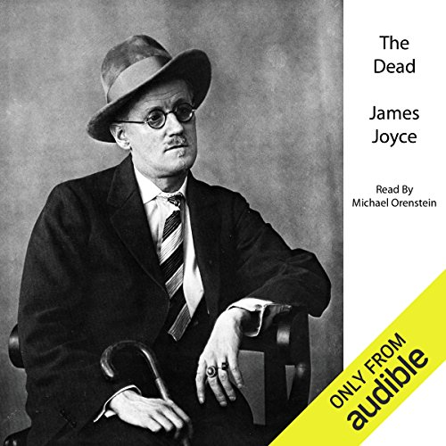 The Dead                   By:                                                                                                                                 James Joyce                               Narrated by:                                                                                                                                 Michael Orenstein                      Length: 1 hr and 25 mins     153 ratings     Overall 4.3