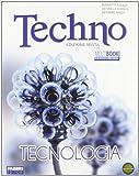Techno. Tecnologia-Disegno-Tavole da disegno. Per la Scuola media. Con DVD-ROM. Con espansione online