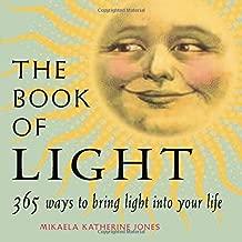 إن كتاب من الضوء: 365طرق لنقدم الضوء إلى حياتك