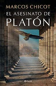 El asesinato de Platón par Marcos Chicot