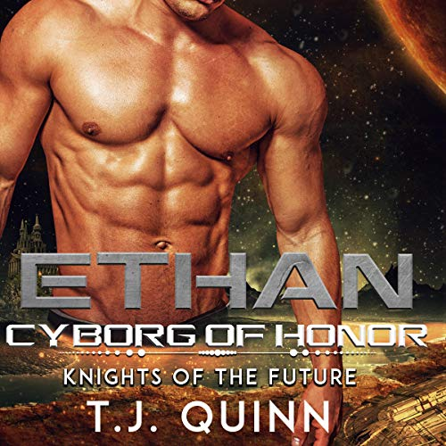 Ethan: Cyborg of Honor audiobook cover art