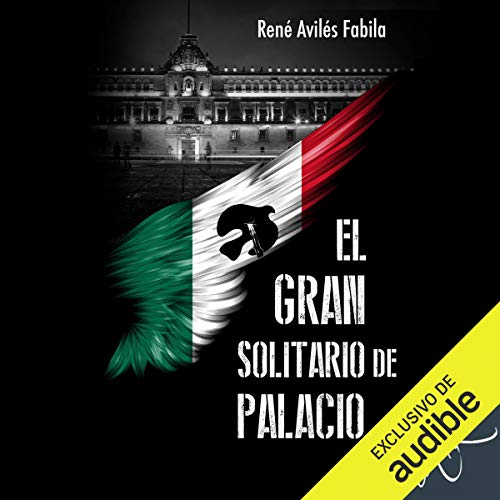 El gran solitario de Palacio [The Great Solitary Man in the Palace] audiobook cover art