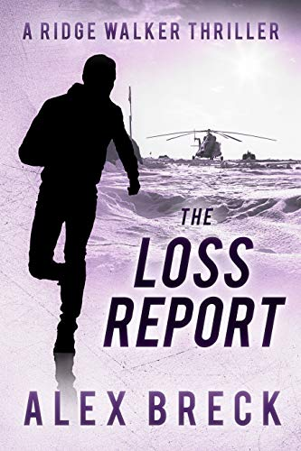 The Loss Report by Alex Breck