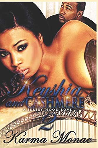 Keyshia & Cashmere 2