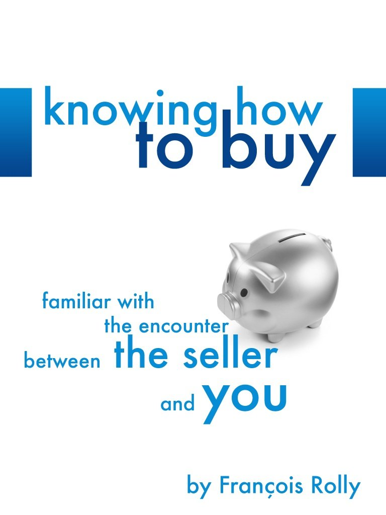 Knowing How To Buy
