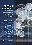 Temario Resumido de Oposiciones de Educación Física en Secundaria (LOMCE) Volumen II: Acceso al cuerpo de profesores de Enseñanza Secundaria