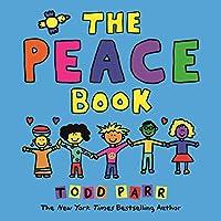 The Peace Book (Todd Parr Classics)