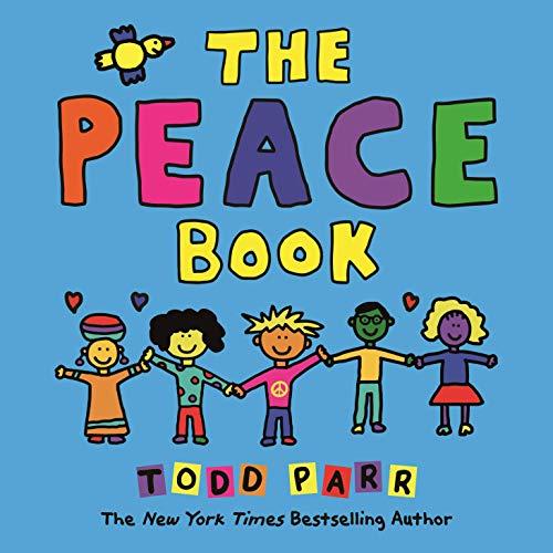 The Peace Book (Todd Parr Classics