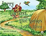 Lorry the Lorikeet and Alice Springs - Lost in Africa.