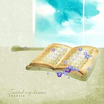 Towards My Dream
