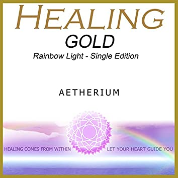 Healing Gold - Rainbow Light