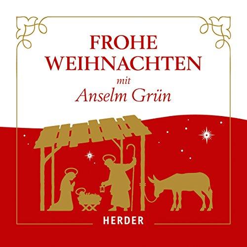 Couverture de Frohe Weihnachten mit Anselm Grün