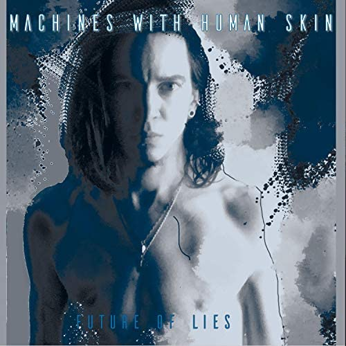 Machines with Human Skin