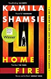 Home Fire: WINNER OF THE WOMEN'S PRIZE FOR FICTION 2018 (Bloomsbury Publishing)