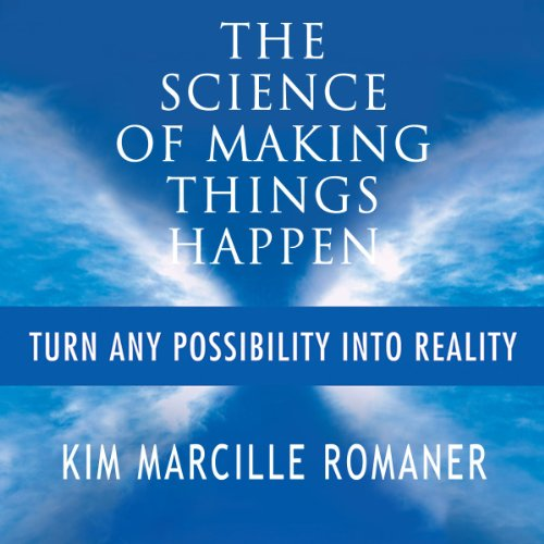 The Science of Making Things Happen audiobook cover art