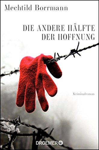 Die andere Hälfte der Hoffnung: Roman