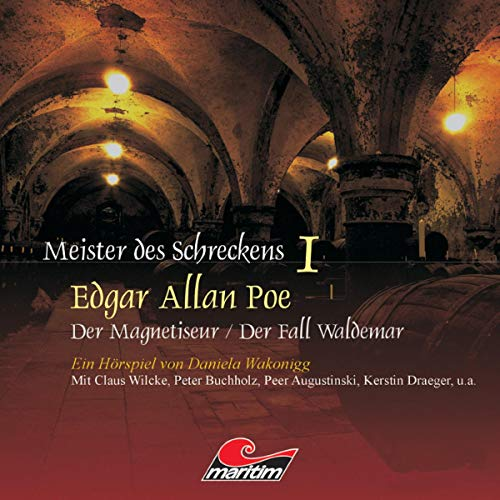 Der Magnetiseur / Der Fall Waldemar     Meister des Schreckens 1              De :                                                                                                                                 Edgar Allan Poe,                                                                                        Daniela Wakonigg                               Lu par :                                                                                                                                 Peter Buchholz,                                                                                        Claus Wilcke,                                                                                        Kerstin Draeger,                   and others                 Durée : 1 h et 45 min     Pas de notations     Global 0,0