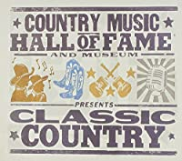 Country Music Hall of Fame Presents Classic