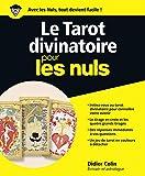 Le Tarot divinatoire Pour les Nuls