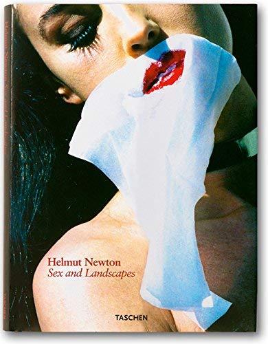 Sex and landscapes. Helmut Newton