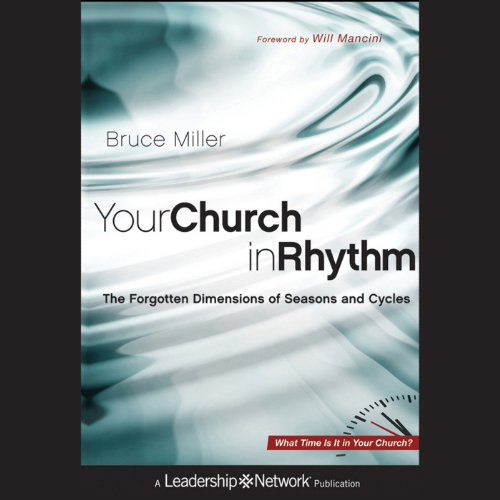 Your Church in Rhythm: The Forgotten Dimensions of Seasons and Cycles audiobook cover art